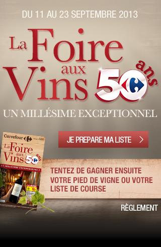 La Foire aux vins Carrefour 2013