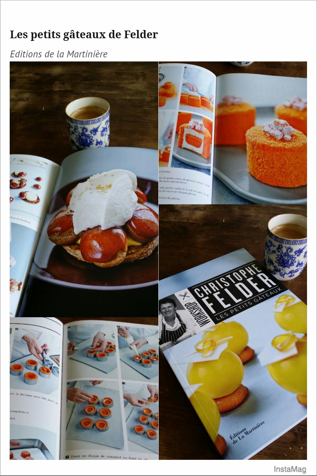 les petits g teaux christophe felder livre de cuisine. Black Bedroom Furniture Sets. Home Design Ideas