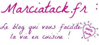 Recettes faciles | Marciatack.fr