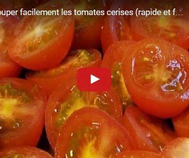Astuce gain de temps : couper plusieurs tomates cerises en même temps