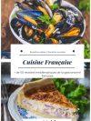 Un large choix de plats typiques de la cuisine française