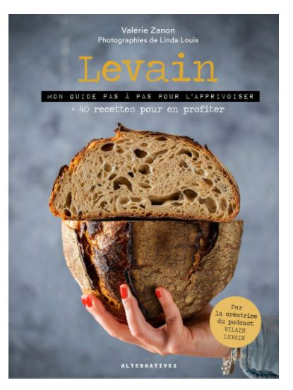 Comment faire un levain naturel pour un bon pain maison